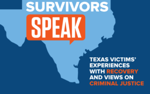 Crime Survivors Speak: Texas Victims' Experiences with Recovery and Views on Criminal Justice