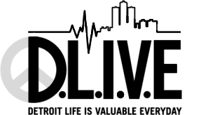 Detroit Life Is Valuable Everyday (DLIVE)