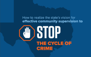 How to realize the state's vision for effective community supervision to STOP the cycle of crim